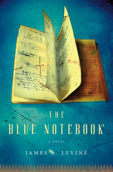 The Blue Notebook - James A. Levine book cover