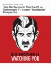 Are We Secure In This Era Of E-Technology A Semi-Totalitarian Perspective