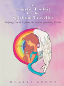 An Angelic Toolkit for the Spiritual Traveller