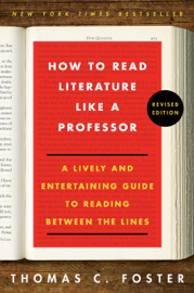 How to Read Literature Like a Professor Revised book