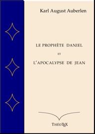 LE PROPHèTE DANIEL ET LAPOCALYPSE DE SAI...