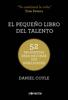 Daniel Coyle - El pequeño libro del talento portada