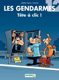 Les Gendarmes - tome 12 - Tête à clic !