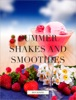 Summer Shakes and Smoothies