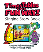 Times Tables the Fun Way Singing Story Book