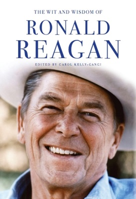 Ronald Reagan: His Essential Wisdom