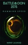 Battle Moon 2075 Ramming Speed