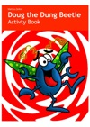 Doug The Dung Beetle Activity Book