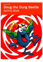 Doug the Dung Beetle Activity Book
