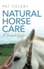 Pat Coleby - Natural Horse Care artwork