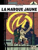Blake et Mortimer - Tome 6 - La Marque Jaune