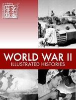 World War II: Illustrated Histories