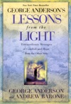 George Andersons Lessons From The Light
