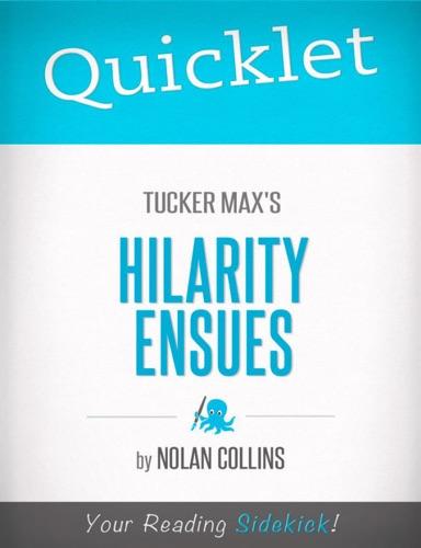 Nolan Collins - Quicklet on Tucker Max's Hilarity Ensues