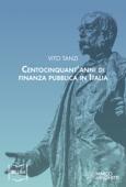 Centocinquant'anni di finanza pubblica in Italia