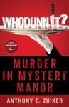 Whodunnit Murder In Mystery Manor