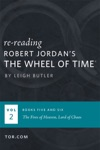 Wheel Of Time Reread Books 5-6
