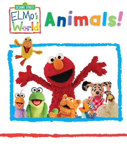 Elmo's World: Animals (Sesame Street) - Sesame Workshop