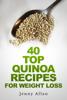 Jenny Allan - 40 Top Quinoa Recipes For Weight Loss artwork