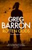 Greg Barron - Rotten Gods bild