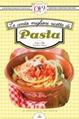 Le cento migliori ricette di pasta