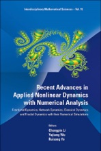 Recent Advances In Applied Nonlinear Dynamics With Numerical Analysis: Fractional Dynamics, Network Dynamics, Classical Dynamics And Fractal Dynamics With Their Numerical Simulations