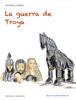 Fernando G. Rodríguez - La Guerra de Troya ilustración