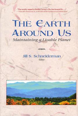 The Earth Around Us - Jill Schneiderman book