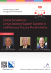Clinical Surveillance: Clinical Decision-Support Systems in the Pharmacy Practice Model Initiative