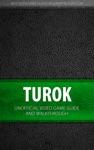 Turok - Unofficial Video Game Guide  Walkthrough