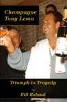 Champagne Tony Lema Triumph To Tragedy