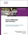 Cisco CallManager Best Practices A Cisco AVVID Solution