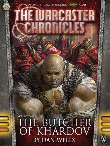 Dan Wells - The Butcher of Khardov