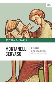 L'Italia dei secoli bui - Il Medio Evo sino al Mille Book Cover