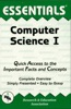 The Essentials® Of Computer Science I