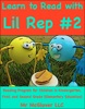 Learn to Read With Lil Rep #2