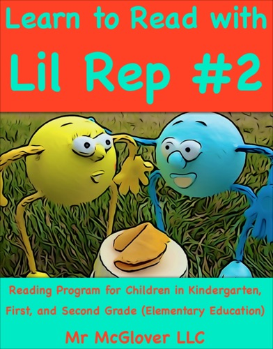 Mr McGlover - Learn to Read With Lil Rep #2
