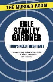 Download Traps Need Fresh Bait