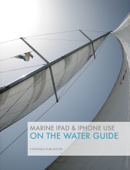 Marine iPad & iPhone Use On the Water Guide
