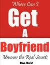 Where Can I Get A Boyfriend