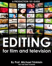 Editing for Film and Television