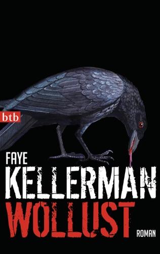 Faye Kellerman - Wollust