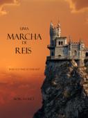 Uma Marcha De Reis (Livro #2 O Anel Do Feiticeiro) Book Cover