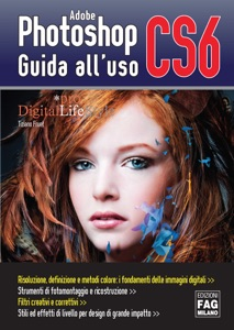 Adobe Photoshop CS6 – Guida all'uso da Tiziano Fruet