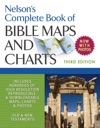 Nelsons Complete Book Of Bible Maps And Charts 3rd Edition