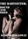 The Babysitter Bound And Bred Breeding BDSM