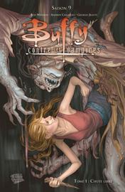 Buffy contre les vampires (Saison 9) T01