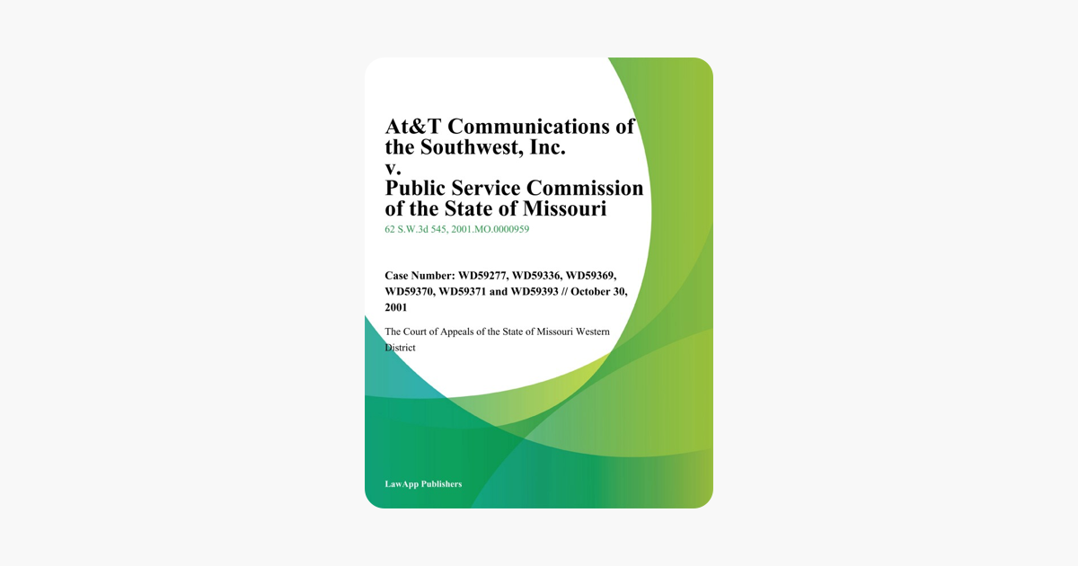 At&T Communications of the Southwest, Inc  v  Public Service Commission of  the State of Missouri