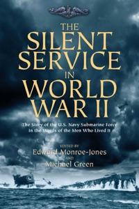 The Silent Service In World War II da Edward Monroe-Jones & Michael Green