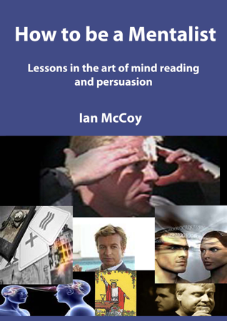 How to Be a Mentalist no. 1 - Ian McCoy